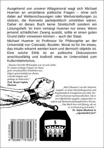 Rückseite des Buches Wider die Anmaßung der Politik; Michael Huemer über das Unrecht der Drogen-, Einwanderungs- und Waffengesetze und die Tugend der Politikverdrossenheit